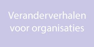Veranderverhalen voor organisaties